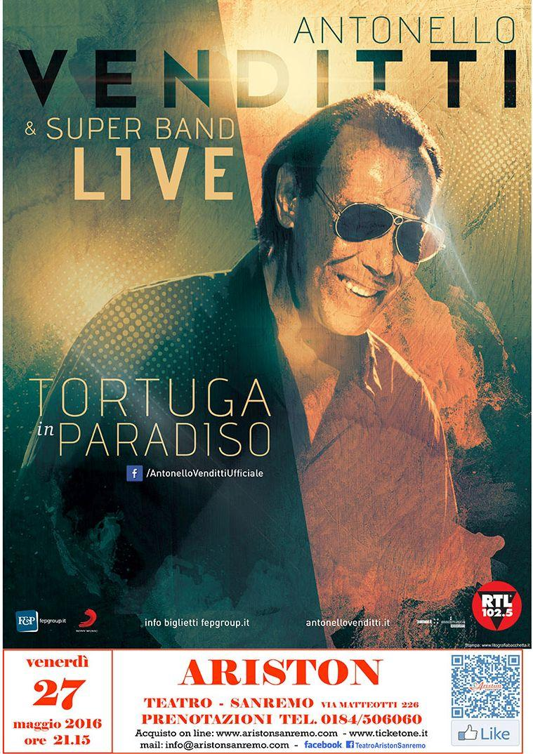 ANTONELLO VENDITTI & Super Band Live- Tortuga in Paradiso